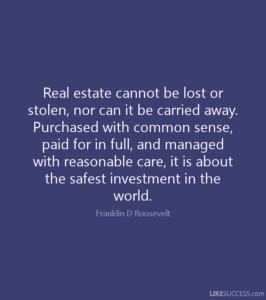 Former US President Quote on Real Estate.